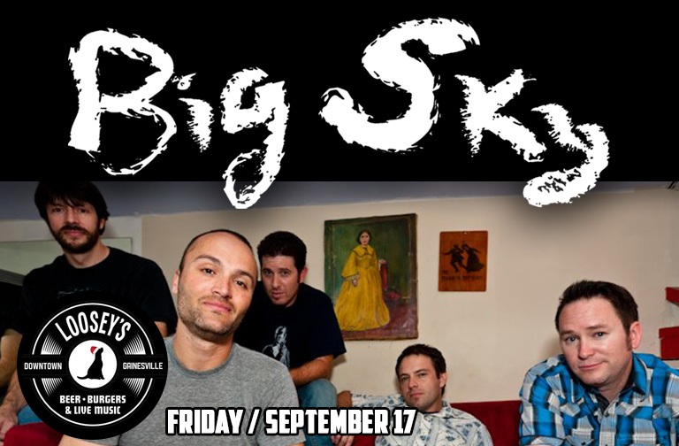 Big Sky Live @ Loosey's Downtown!